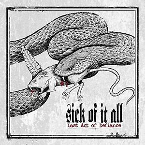 SICK-OF-IT-ALL-LAST-ACT-OF-DEFIANCE-CD-NEU