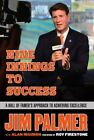Jim Palmer: Nine Innings to Success : A Hall of Famer's Approach to Achieving Excellence by Jim Palmer and Alan Maimon (2016, Hardcover)