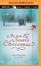 A Plain and Simple Christmas by Amy Clipston (2016, MP3 CD, Unabridged)