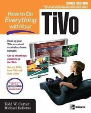 How to Do Everything with Your TiVo (How to Do Everything)-ExLibrary
