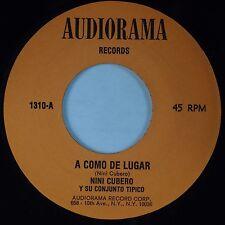 NINI CUBERO y SU CONJUNTO TIPICO: A Come De Lugar AUDIORAMA Latin 45