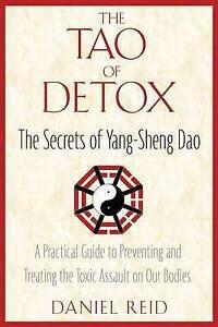 The-Tao-of-Detox-The-Secrets-of-Yang-Sheng-Dao-A-Practical-Guide-to
