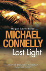 Lost Light by Michael Connelly (Paperback, 2009)