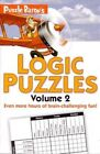 Puzzle Baron's Logic Puzzles, Volume 2 by Stephen R Ryder (Paperback / softback, 2012)