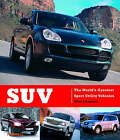 SUV: The World's Greatest Sport Utility Vehicles by Giles Chapman (Hardback, 2005)