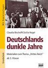 Deutschlands dunkle Jahre von Cäcilia Nagel und Claudia Bischoff (2013, Taschenbuch)