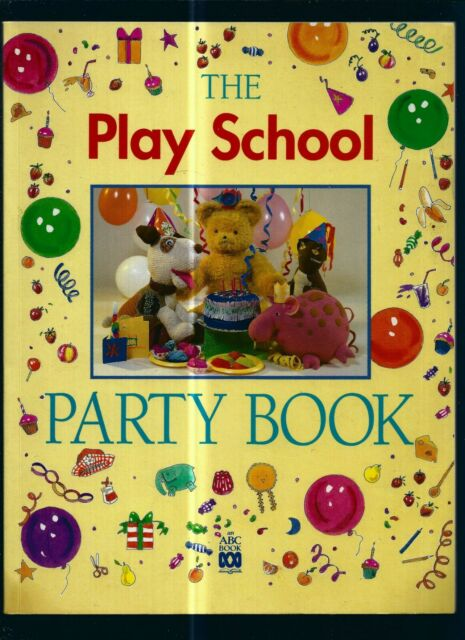 THE PLAY SCHOOL PARTY BOOK