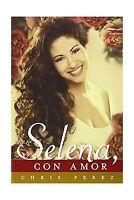 Para Selena Con Amor (spanish Edition) Free Shipping