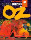 The Complete Judge Dredd in Oz by John Higgins, Cliff Robinson, John Wagner, Alan Grant, Jim Baikie, Brendan McCarthy (Paperback, 1994)