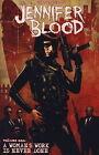 Jennifer Blood: v. 1: Woman's Work is Never Done by Garth Ennis (Paperback, 2012)