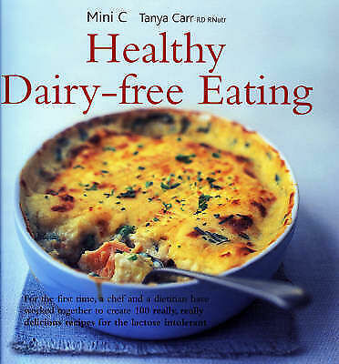 1 of 1 - Healthy Dairy-free Eating, Tanya Carr, Mini C, New Book
