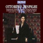 Respighi Chamber and Keyboard Music (cd 2001