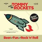 Beer And Fun And Rockn Roll von Tommy And The Rockets (2016)