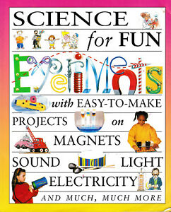 1996-Science-for-Fun-Experiments-Magnets-Electricity-Sound-Light-Color-Shapes