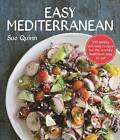 Easy Mediterranean: 100 Recipes for the World's Healthiest Diet by Sue Quinn (Paperback, 2016)