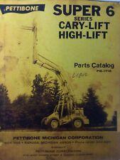 Pettibone Super 6 Cary Lift High Lift Parts Manual Catalog Construction Forklift