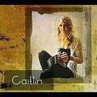Caitl¡n by Caitlin NicGabhann/Caitlin Nic Gabhann (CD, Jul-2012, CD Baby (distributor))