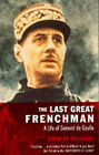 De Gaulle: The Last Great Frenchman by Charles Williams (Paperback, 1998)