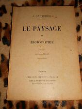 LE PAYSAGE EN PHOTOGRAPHIE - J. Carteron - Charles-Mendel