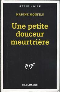 Une-petite-douceur-meurtriere-Nadine-Monfils-Gallmard-Serie-Noire-1995-BE
