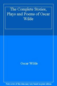 Details About The Complete Stories Plays And Poems Of Oscar Wildeoscar Wilde