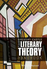 The Literary Theory Handbook by Gregory Castle (Paperback, 2013)