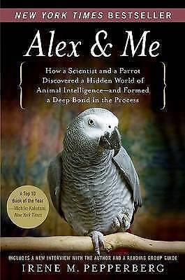 1 of 1 - Alex & Me by Irene Pepperberg (Paperback / softback)