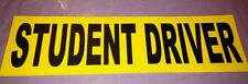 Student Driver  Sticker Decal Safety Car Sign.  1 sticker