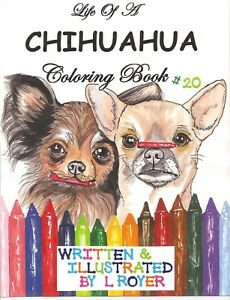 CHIHUAHUA DOG COLORING BOOK CREATOR ARTIST L ROYER AUTOGRAPHED BY L ...