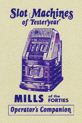 Mills of the Forties Operators Companion  Series