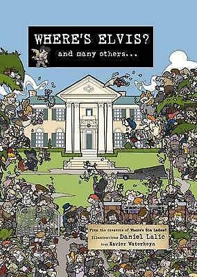1 of 1 - Where's Elvis? by Daniel Lalic, Xavier Waterkeyn (Hardback, 2009)
