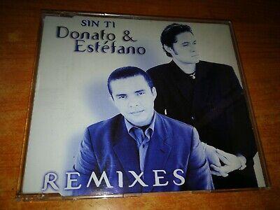 Donato Y Estefano Sin Ti Remixes Cd Single Del Año 2000 Holanda 5 Temas Ebay