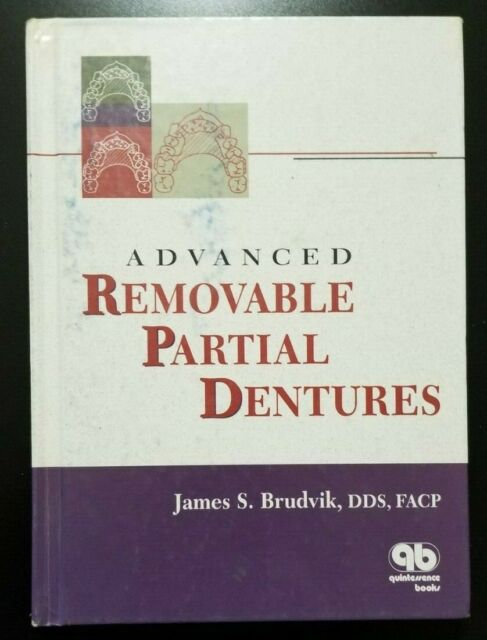 Advanced Removable Partial Dentures by James S. Brudvik (1999, Hardcover)