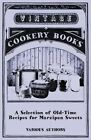 a Selection of Old Time Recipes for Marzipan Sweets by Various 1446541444 2011