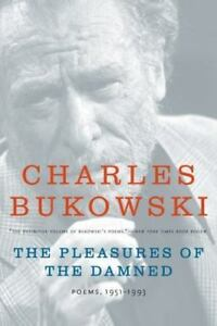 The-Pleasures-Of-The-Damned-Poems-1951-1993-By-Charles-Bukowski