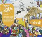 Best Nights Ever-Aprs Ski Party von Various Artists (2015)