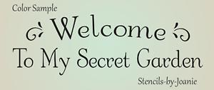 secret garden signs, stencil welcome to my secret garden primitive shabby decor swirl, Design ideen