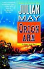 Orion Arm by Julian May (Paperback / softback, 1995)