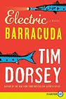 Electric Barracuda by Tim Dorsey (Paperback / softback, 2011)