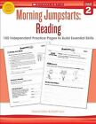 Morning Jumpstarts: Reading (Grade 2): 100 Independent Practice Pages to Build Essential Skills by Marcia Miller, Martin Lee (Paperback / softback, 2013)