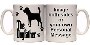 BEAGLE-THE-DOGFATHER-PERSONALISED-DOG-MUG-AN8-ALL-BREEDS-11oz-amp-15oz-GIFT