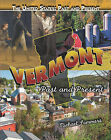 Vermont: Past and Present by Michael Sommers (Hardback, 2010)