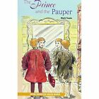 Oxford Progressive English Readers: Grade 2: The Prince and the Pauper: 2100 Headwords by Mark Twain (Paperback, 2006)