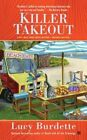 Killer Takeout a Key West Food Critic Mystery 9780451474834 by Lucy Burdette