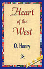Heart of the West by O'Henry (Paperback / softback, 2007)