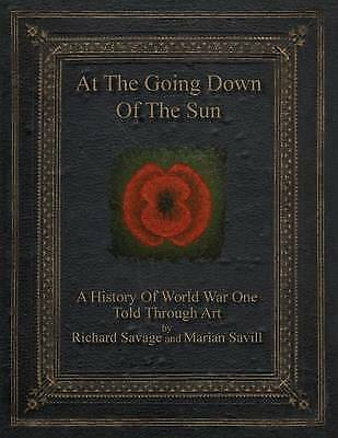 1 of 1 - At the Going Down of the Sun by Savage, Richard J. -Paperback