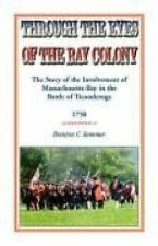 NEW Through the Eyes of the Bay Colony: The Story of the Involvement of Massachu