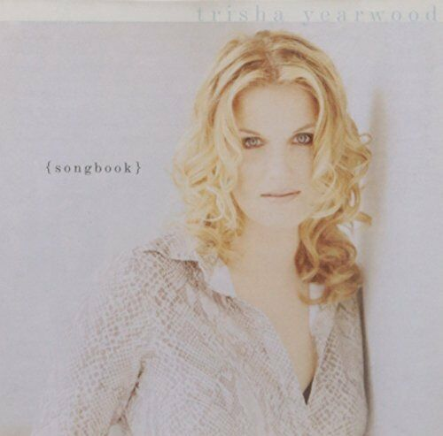 1 of 1 - Trisha Yearwood - Songbook: A Collection Of Hits - Trisha Yearwood CD BMVG The