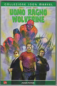 UOMO RAGNO WOLVERINE: SENZA POTERI  - Marvel - Panini Comics