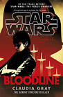 Star Wars: Bloodline by Claudia Gray (Paperback, 2016)